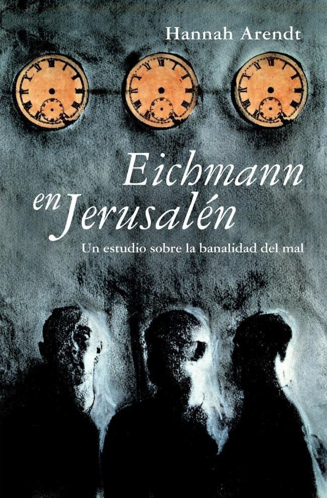 eichmann-jerusalen-hannah-arendt