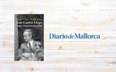 José María Nadal Suau y Daniel Capó: «La gran lección de vida de José Carlos Llop es la independencia»
